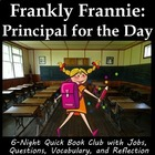 Frankly Frannie Principal for the Day literature circle or