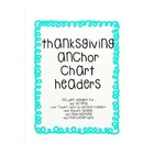 Free Anchor Chart Headers (Thanksgiving)