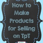 Free eBook:  Making printables for freebies or selling on TpT