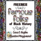 Freebie~Famous Folks of Black History
