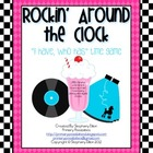 "{Freebie}""Rockin' Around the Clock"" I Have, Who Has Time Game"
