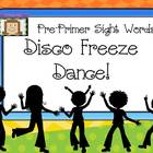 Freeze Dance Pre-Primer Sight Words - Disco