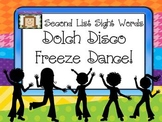 Freeze Dance Second Dolch List Sight Words - Disco