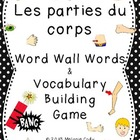 French Body Parts / Les parties du corps (Word Wall Words