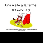 French Fall PowerPoint Story for Children:  Visit to a Farm