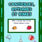 French Fruit Words - French  Chants from Cantiques, Rythme