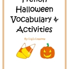 French Halloween Vocabulary, Activities, Bingo, & Greeting Cards!