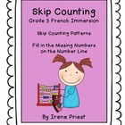 French Immersion - FREEBIE - Grade 3 Skip Counting Pattern