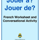 French Jouer a and Jouer de Worksheet and Activity