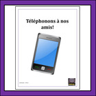 French – Making Phone Calls - Vocabulary and Oral Activities