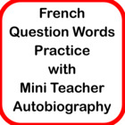 French Question Words Practice with Reading Passage (Mini