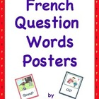 French Question Words Visuals (in color) For Walls