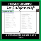 French Subjunctive – le subjonctif (présent) - worksheets