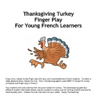 French Thanksgiving Turkey Finger Play