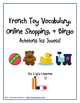 French Toy Vocabulary, Online Shopping, and Bingo!