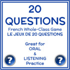French Whole-Class Game:  20 Questions