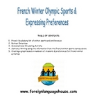French Winter Olympics Preference Interviews and Survey