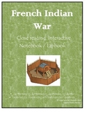 French and Indian War Close Reading and Interactive Notebook