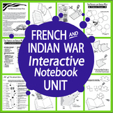 French and Indian War Mini Unit-Interactive Notebook Activ