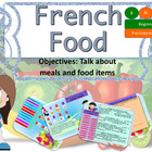 French food and meals, nourriture et repas for beginners