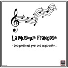 French – la musique française – French music video-clips activity
