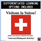 French/English – Switzerland Webquest – Visitons la Suisse!