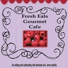 Fresh Eats Gourmet Cafe Menu: Adding & Subtracting with De