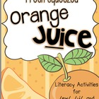 Fresh Squeezed Orange Juice: Literacy Activities for /ew/,