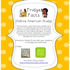 Fridge Facts {Native American Study}
