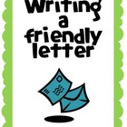 Friendly Letter - Poster, Assignment, Graphic Organizer, R
