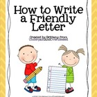 Friendly Letters Made Easy!