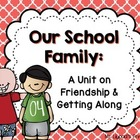 Friendship Unit - English/Language Arts Common Core Aligned