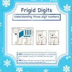 Frigid Digits- Base Ten Blocks and 3-Digit Numbers (Common