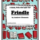 Frindle, by Andrew Clements: Book Test and Teacher Key