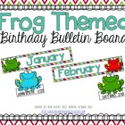 Frog Birthday Bulletin Board