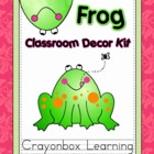 Frog Classroom Decor Kit -  with editable files