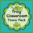 Frog Classroom Materials Theme Pack