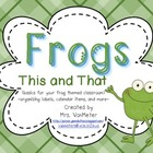 Frog Classroom Theme Pack (This and That)