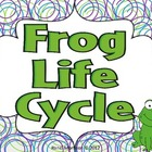 Frog Life Cycle {ELA and Science}