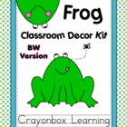 Frog Theme Classroom Decor Kit - Black & White Version only