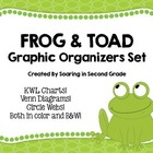 Frog and Toad Graphic Organizers
