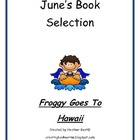 "Froggy Goes To Hawaii "" June Camp Bookworm Selection"""