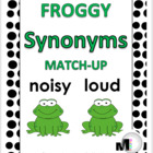 Froggy Synonyms Match-Up Activity