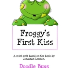 Froggy's First Kiss Mini Unit- Literacy, Reading, Language