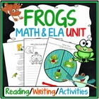 Frogs Common Core ELA & Math BUNDLE