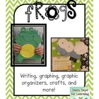 Frogs! Frogs!: Craft, Emergent Reader, Writing, Graphing,