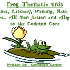 Frogs Powerpoint and Thematic Unit: Science, Literacy, Mat
