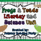 Frogs &amp; Toads Literacy Unit