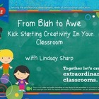 From Blah to Awe, I teach K Conference 2014