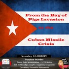 From the Bay of Pigs to the Cuban Missile Crisis Lecture (